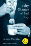 Fifty Shames Of Ear Grey