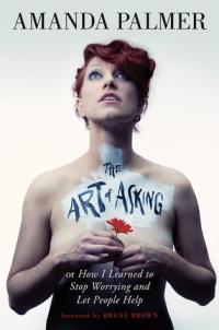 Mūziķes Amandas Palmeres autobiogrāfija The Art of Asking