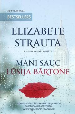 Elizabete Strauta - Mani sauc Lūsija Bārtone