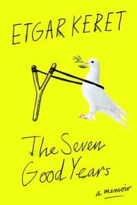 Rakstnieka Etgara Kereta autobiogrāfija Seven Good Years