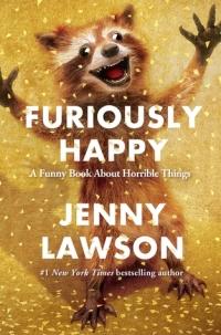 Dženijas Lavsones humoristiskā autobiogrāfija Furiously Happy