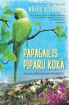 Kriss Stjuarts - Papagailis piparu kokā