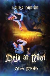 Laura Dreiže - Deja ar nāvi