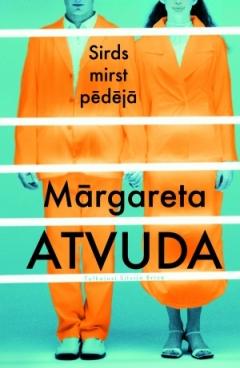 Mārgareta Atvuda - Sirds mirst pēdējā