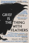 max-porter-grief-is-the-thing-with-feathers