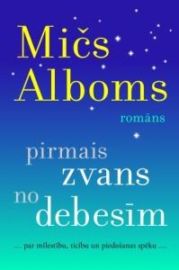 Mičs Alboms - Pirmais zvans no debesīm