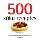 Sūzena Bleika - 500 kūku receptes
