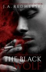 The Black Wolf by J. A. Redmerski
