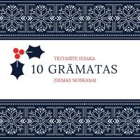 Teejtasiite_iesaka_10_gramatas_ziemas_noskanai