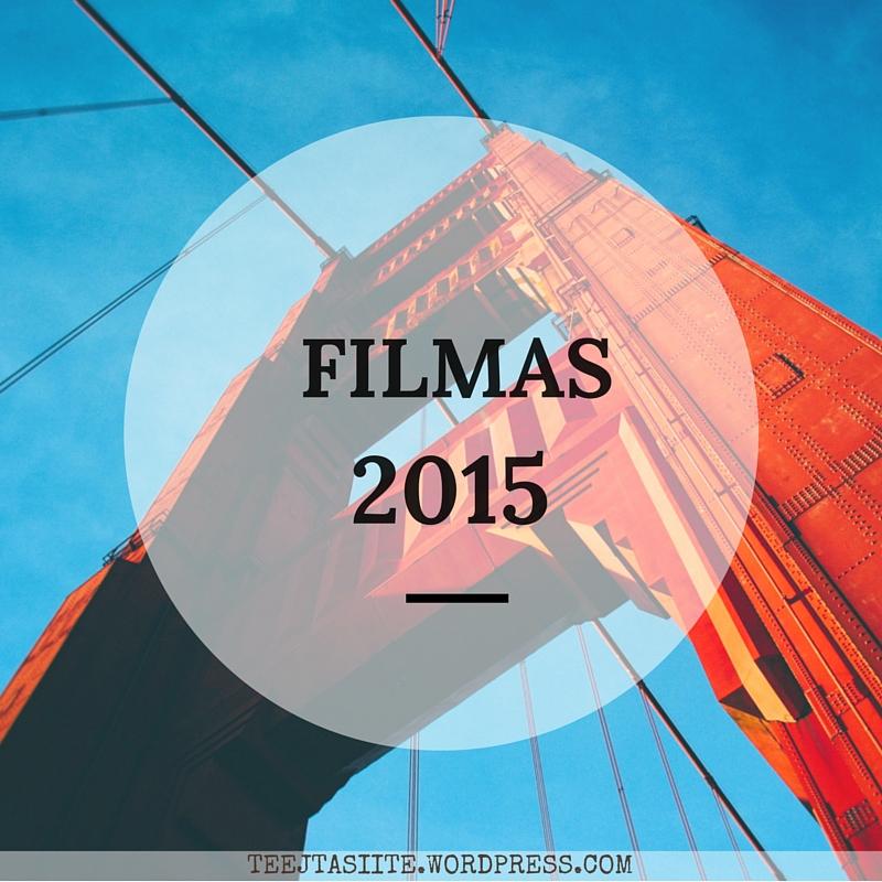 2015. gada filmu tops, zinātniskā fantastika, komēdijas, drāmas