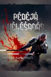 Andžeja Sapkovksa stāstu krājuma Pēdējā vēlēsanās grāmatas vāks