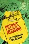 Patriks Modiano - Lai tu neapmaldies šajā apkārtnē