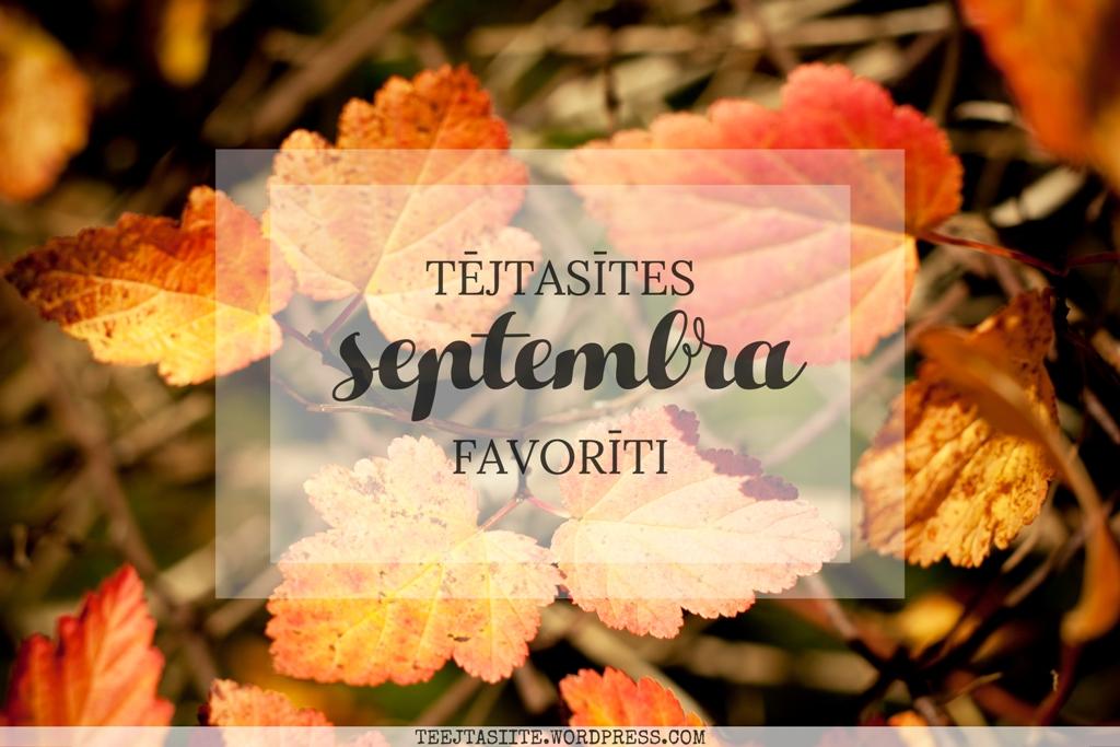 Tējtasītes septembra favorīti