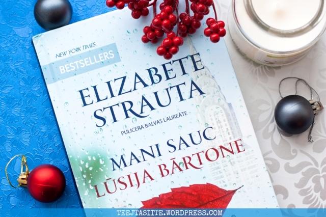 Elizabete Strauta - Mani sauc Lūsija Bārtone foto