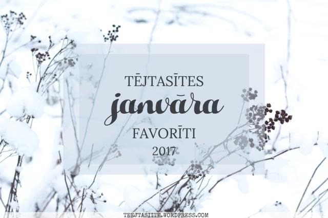 tejtasites-janvara-favoriti-2017