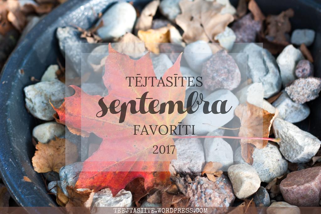 Tējtasītes septembra favorīti 2017
