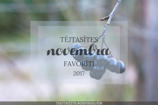 Tējtasītes novembra favorīti 2017